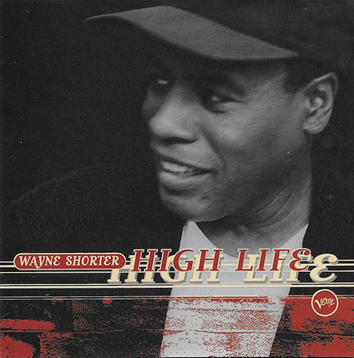 Wayne Shorter High life.jpg
