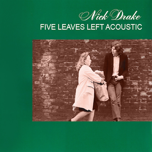 Nick Drake Five leaves left.jpg