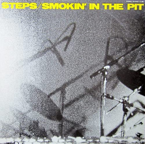 Steps Ahead Smokin' In The Pit.jpg