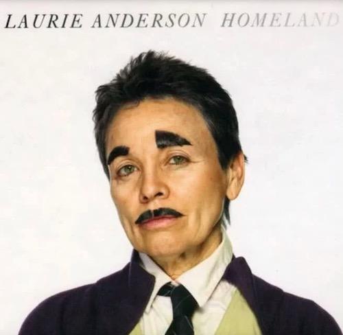 Laurie Anderson Homeland.jpg