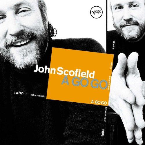 John Scofield A Go Go.jpg