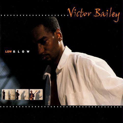 Victor Bailey Low Blow.jpg