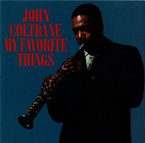 John Coltrane My Favorite Things.jpg