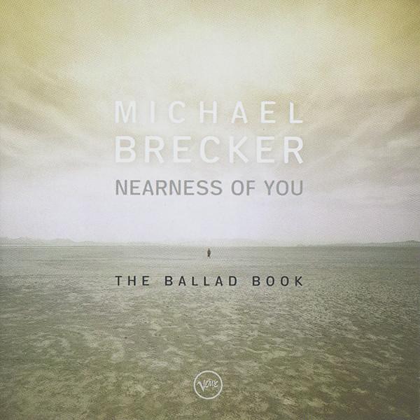 michael_brecker_nearness_of_you.jpg